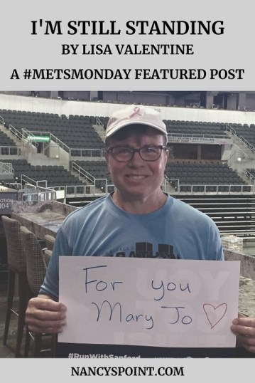 I'm Still Standing by Lisa Valentine #MetsMonday #MBC #metastaticbreastcancer #advocacy #breastcancer #research