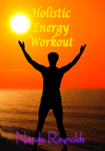 Holistic Energy Workout with Nando Raynolds
