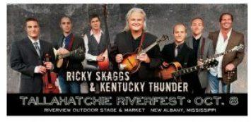 Ricky Skaggs & Kentucky Thunder to headline the 2016 Tallahatchie Riverfest