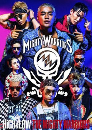HiGH&LOW THE MIGHTY WARRIORS (2017)