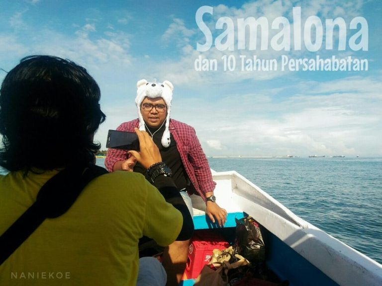 Samalona dan 10 Tahun Persahabatan