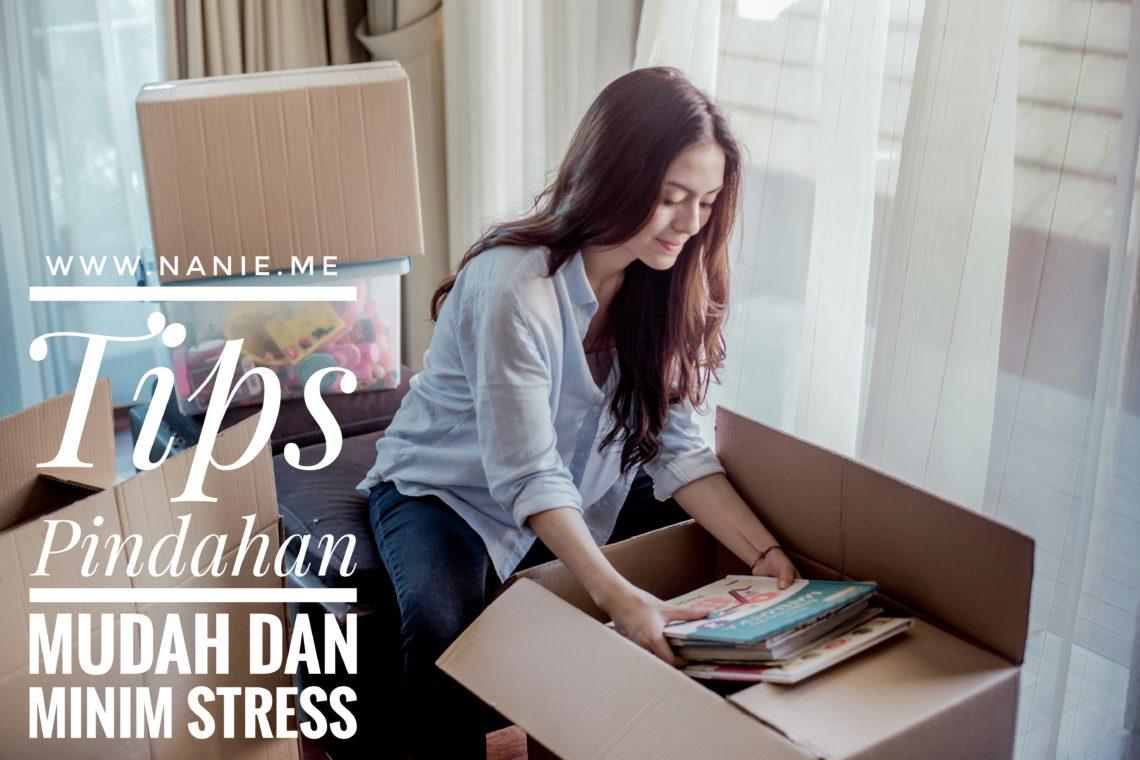 Tips Pindahan Mudah Dan Minim Stress
