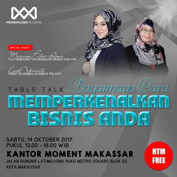 Tiket Table Talk MOMENT Makassar Okt 2017