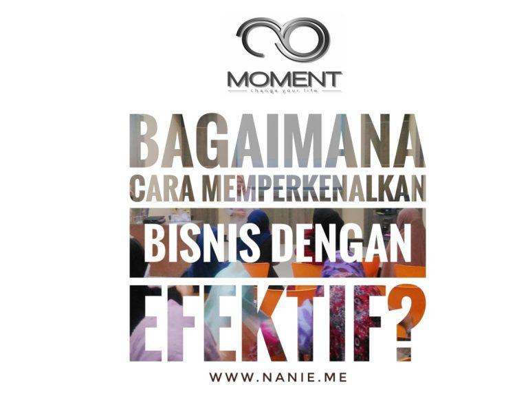 memperkenalkan bisnis MOMENT