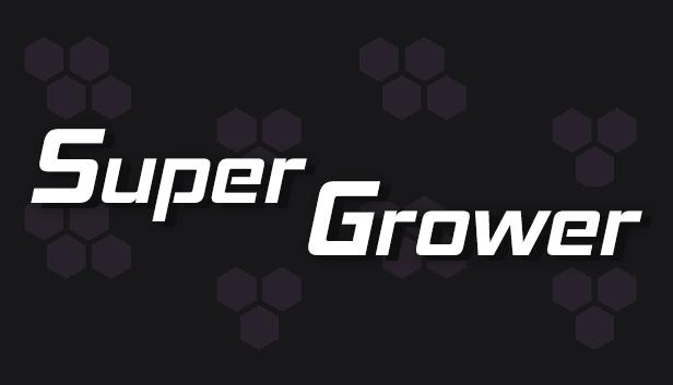 Super Grower