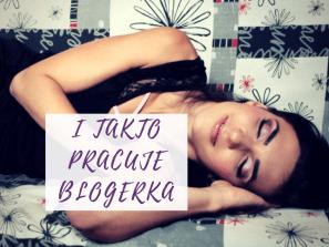 práce blogerky - patří k ní i odpočinek