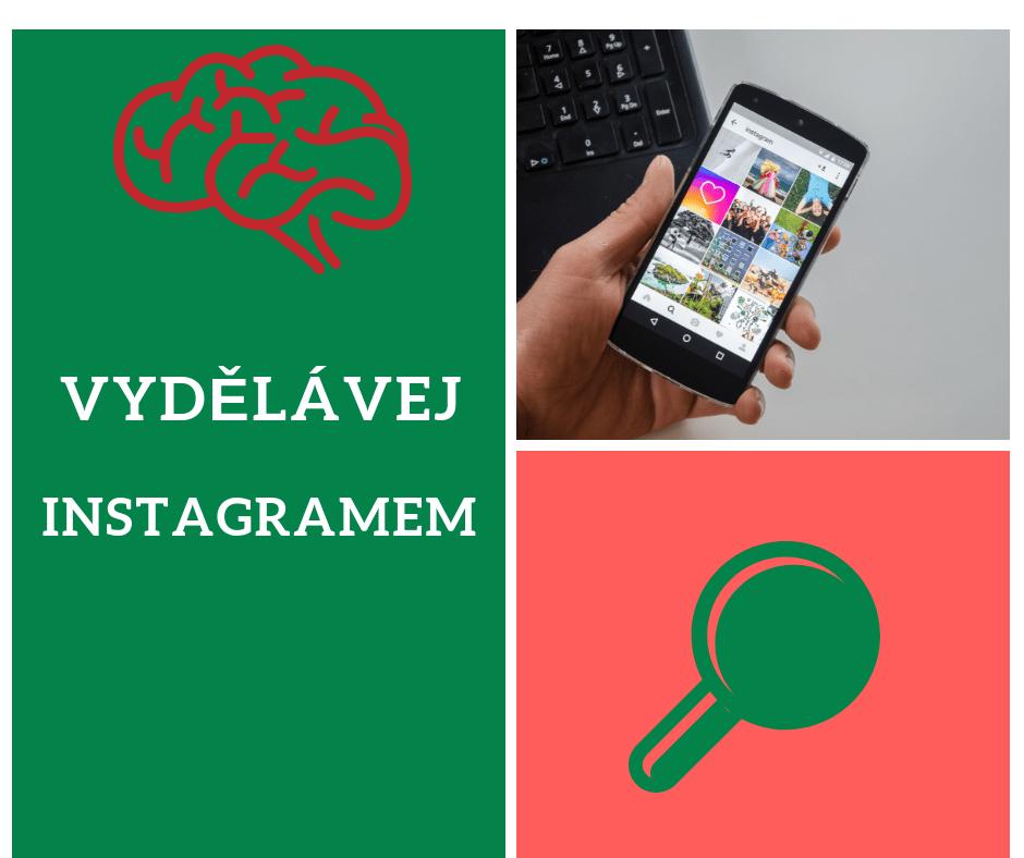 jak vydělávat pomocí Instagramu