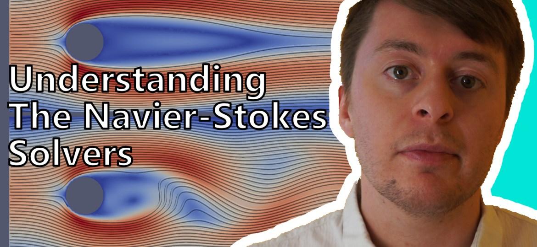 Understanding The Navier-Stokes Solvers