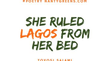 she ruled lagos from bed nantygreens