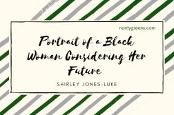 portrait of a black woman considering her future Nantygreens