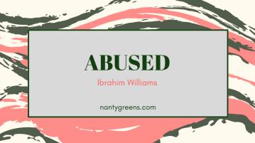 abused nantygreens