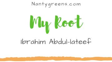 My root Ibrahim Abdul-lateef