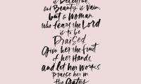 Proverbs 31: 30-31