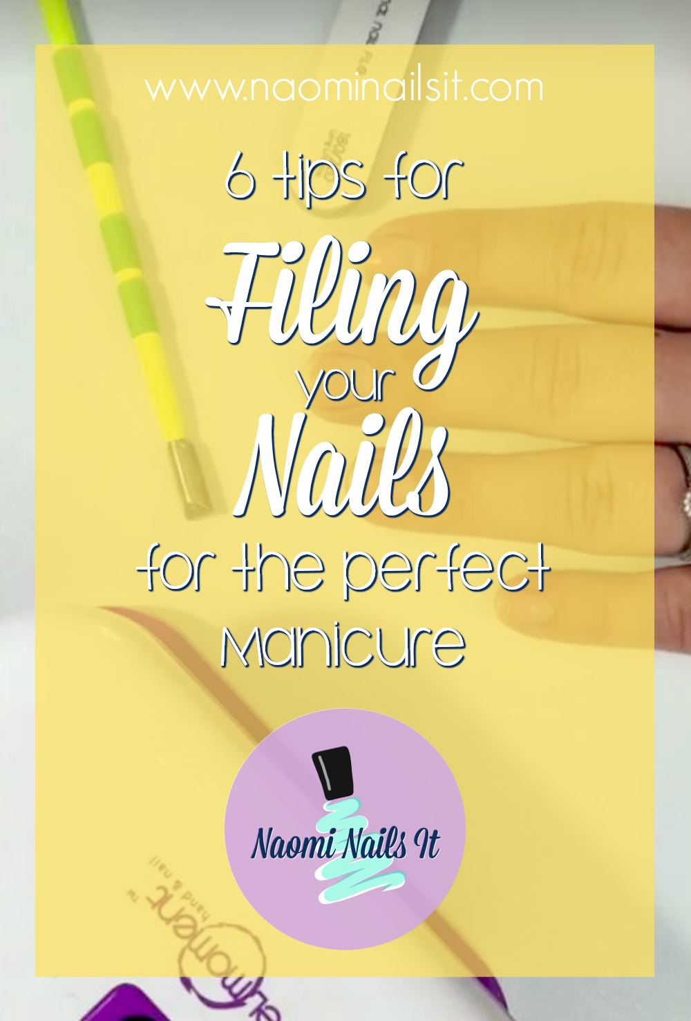 6 tips for filing nails, filing nails, perfect manicure, gelmoment