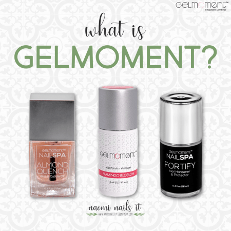 what is gelmoment, gelmoment, gel polish, diy gel nails, nontoxic nails, naomi nails it, gel polish, gel manicure, diy gel, at home gel