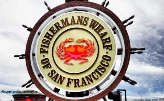 Fisherman´s Wharf e Pier 39 – coisa de turista em SF