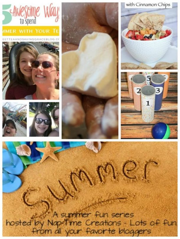 Summer Fun Week 2 -5 Awesome Ways to have fun with you teen
