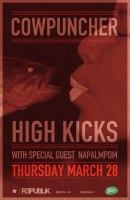 2013 - 03 28 - Cowpuncher, HighKicks, Napalmpom