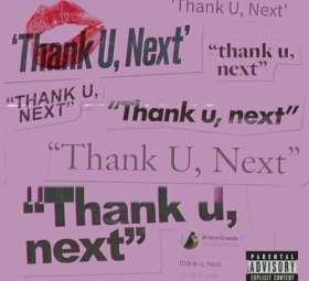 Ariana Grande - Thank You Next