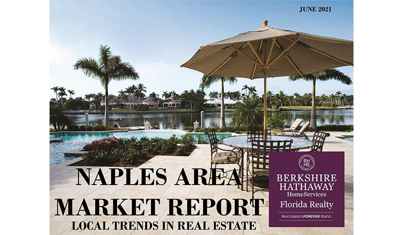 Naples Area Market Report June 2021