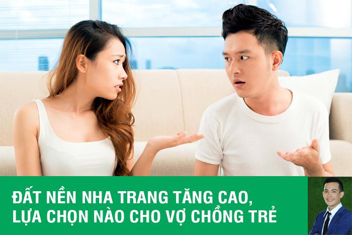 Giá đất nền Nha Trang tăng cao, lựa chọn nào cho vợ chồng trẻ? Napoleon Caste chăng.