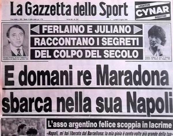 Il titolo della gazzetta dello sport che annuncia l'arrivo di Maradona al Napoli.