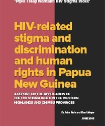 HIV-related stigma and discrimination and human rights in Papua New Guinea