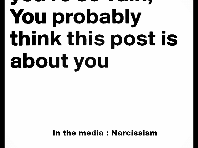 narcissism in the media johanpersyn.com VKoN blog over narcisme you're so vain, your probably think this post is about you