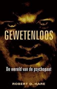 narcisten confronteren, foto cover boek Gewetenloos de wereld van een psychopaat