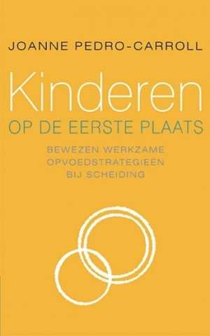 foto van de cover van het boek Kinderen op de eerste plaats bewezen werkzame opvoedstrategieën bij scheiding