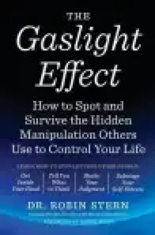 kenmerk van een gaslighter The Gaslight Effect EBOOK Tooltip How to Spot and Survive the Hidden Manipulation Others Use to Control Your Life