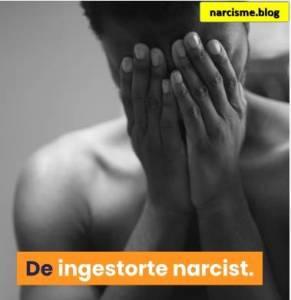 ingestorte narcist