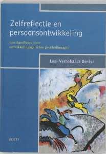 Zelfreflectie En Persoonsontwikkeling een handboek voor ontwikkelingsgerichte psychotherapie