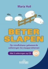 Beter slapen op mindfulness gebaseerde oefeningen bij slaapproblemen Boek + CD voor een goede nachtrust