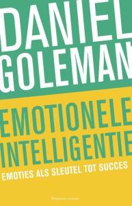 Emotionele intelligentie emoties als sleutel tot succes
