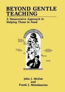 cover boek van Beyond Gentle Teaching A Nonaversive Approach to Helping Those in Need