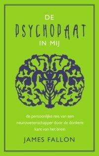 foto cover boek De psychopaat in mij De persoonlijke reis van een neurowetenschapper door de donkere kant van het brein