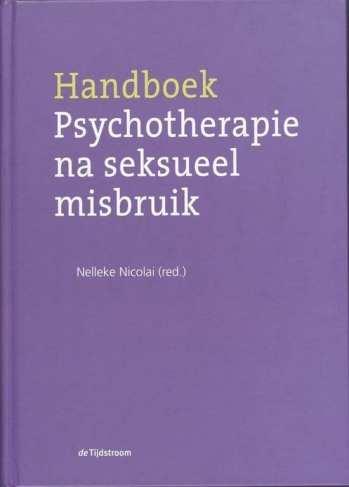 Handboek psychotherapie na seksueel misbruik Onder redactie van