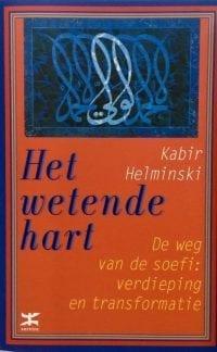 foto cover boek Het Wetende Hart de weg van de soefi: verdieping en transformatie