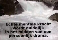 echte mentale kracht wordt duidelijk in het midden van een persoonlijk drama