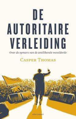 cover boek over de opmars van de antiliberale wereldorde, narcisten neigen naar autoritair rechts