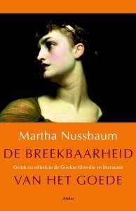 de breekbaarheid van het goede Martha Nussbaum