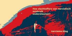 narcisme.blog Hoe slachtoffers van narcistisch misbruik ondersteunen? narcisme.blog