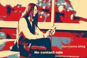 no contact rule narcisme.blog
