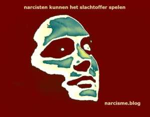 narcisten kunnen het slachtoffer spelen narcisme blog