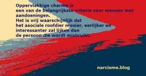 oppervlakkige charme is een van de belangrijkste narcisme.blog