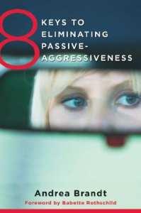 8 keys to eleminating passive agression