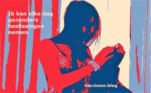 narcisme.blog Ik kan elke dag gezondere beslissingen nemen