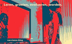 narcisme.blog Leren groeien evolueren worden