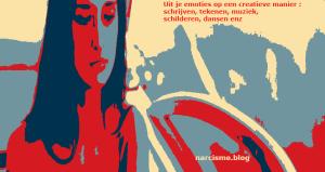 narcisme.blog uit je emoties op een creatieve manier schrijven tekenen muziek schilderen dansen